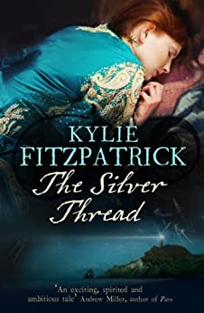 The Silver Thread by [Fitzpatrick, Kylie]