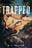 Trapped (Shipwreck Island) by S a Bodeen (2016-07-26)