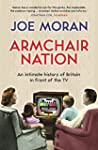 Armchair Nation: An intimate history...