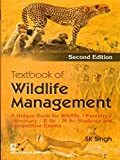 Wildlife Management in Indian Universities is being taught as a core subject of forestry science and even independently. Teaching and attention on the subject matter are progressing day-by-day.lt is very essential to understand the role played by the...