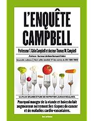 L'enquête Campbell: La plus grande étude de nutrition jamais réalisée