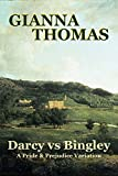 Darcy vs Bingley: A Pride and Prejudice Variation