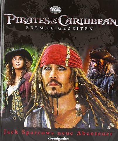 Pirates of the Caribbean - Fremde Gezeiten: Jack Sparrows neue Abenteuer