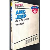 Amc Jeep Cj-5 Cj-6 & Cj-7 1968-1986