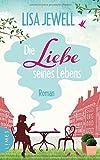 Die Liebe seines Lebens: Roman von Lisa Jewell