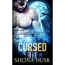 Cursed: witch paranormal romance (Coven of the Raven Book 1)