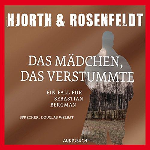 Buchseite und Rezensionen zu 'Das Mädchen, das verstummte: Ein Fall für Sebastian Bergman' von Michael Hjorth