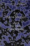 Die 14 Portale und  die drei Fraktionen