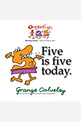 Five is five today: Volume 1 Paperback