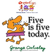 Five is five today: Volume 1