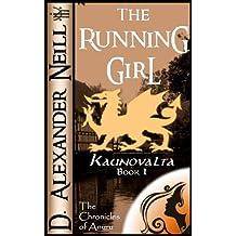 The Running Girl (Kaunovalta Book 1)