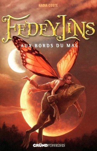 Fedeylins - Aux bords du mal - Tome 2 (02) par Nadia COSTE