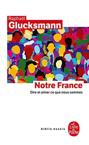Notre France par Raphael GLUCKSMANN