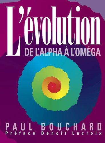 L'évolution de l'Alpha à l'Oméga