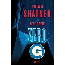Zero-G: Book 1: A Novel (The Samuel Lord Series)