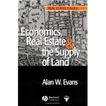 Economics, Real Estate and the Supply of Land