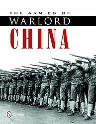 Armies of Warlord China 1911-1928