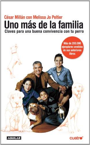 Uno más de la familia: Claves para una buena convivencia con tu perro