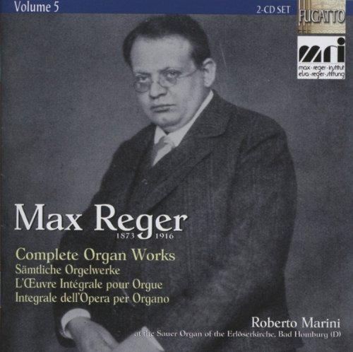 Preisvergleich Produktbild Max Reger: Sämtliche Orgelwerke,  Vol.5