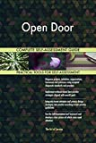Open Door All-Inclusive Self-Assessment - More than 710 Success Criteria, Instant Visual Insights, Comprehensive Spreadsheet Dashboard, Auto-Prioritized for Quick Results