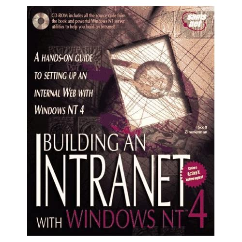 Building an Intranet With Windows Nt 4 by Zimmerman, Scott, Evans, Tim (1996) Paperback