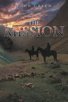 The Mission (English Edition) par [John Green]