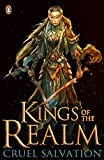 Kings of the Realm: Cruel Salvation (Book 2)