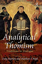 Analytical Thomism: Traditions in Dialogue