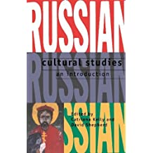 Russian Cultural Studies: An Introduction by Oxford University Press (1998-10-01)
