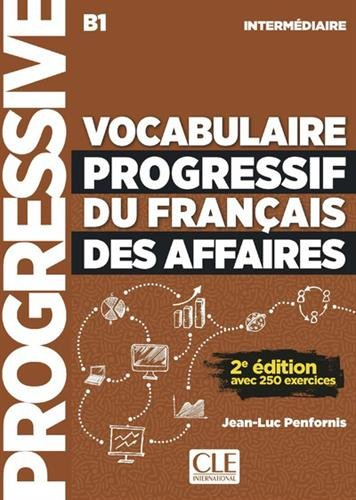 Vocabulaire progressif du francais des affaires 2eme edition: Livre + CD a par Eric Pessan