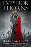 Emperor of Thorns (The Broken Empire, Book 3): 3/3