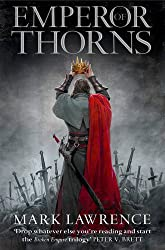 The Broken Empire 3. Emperor of Thorns
