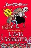 La increïble història de... L'àvia gàngster (Increible Historia De (catalan))