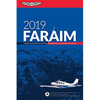 Far/Aim 2019: Federal Aviation Regulations / Aeronautical Information Manual