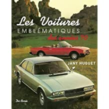 Les voitures emblématiques des années 70