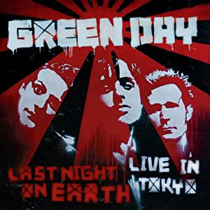 Last Night on Earth, Live in Tokyo