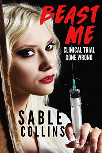 Beast Me Clinical Trial Gone Wrong Monster Erotica English Edition Von