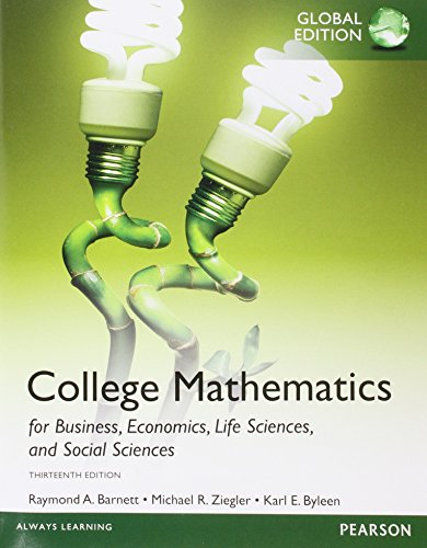 College Mathematics for Business, Economics, Life Sciences and Social Sciences, Global Edition