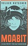 Volker Kutscher: Moabit: Illustrierte Buchreihe bei Amazon kaufen
