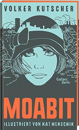 Volker Kutscher: Moabit