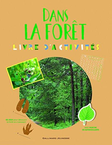 Dans la forêt : Livre d'activités 8 à 11 ans thumbnail