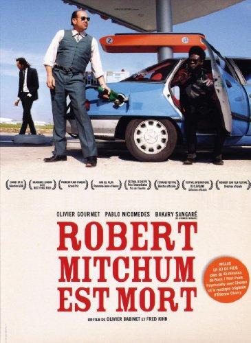Robert Mitchum est mort   Babinet, Olivier. Metteur en scène ou réalisateur