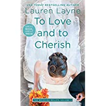[To Love and to Cherish] (By (author) Lauren Layne) [published: October, 2016]