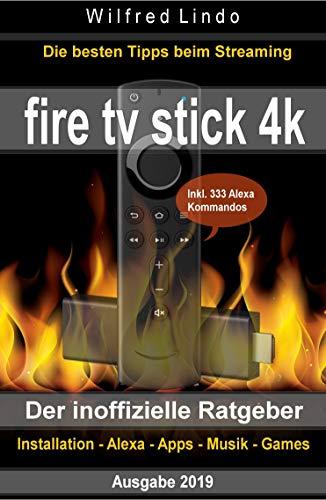 Fire TV Stick 4K – der inoffizielle Ratgeber