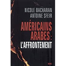 Américains-Arabes : l'affrontement