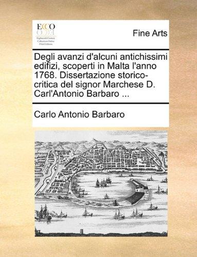 degli-avanzi-dalcuni-antichissimi-edifizi-scoperti-in-malta-lanno-1768-dissertazione-storico-critica