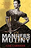 Front cover for the book Manners & Mutiny by Gail Carriger