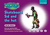 Read Write Inc. Phonics: Fiction Set 2A (Purple): Skateboard Sid and the hat