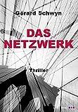 Das Netzwerk: Thriller
