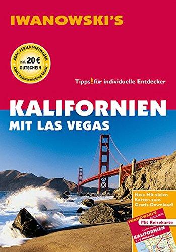 Kalifornien mit Las Vegas - Reiseführer von Iwanowski: Individualreiseführer mit Extra-Reisekarte und Karten-Download (Reisehandbuch)